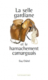 La selle gardiane et le harnarchement camarguais